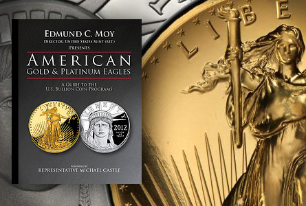 First Read: American Gold and Platinum Eagles: A Guide to the U.S. Bullion …